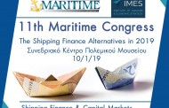 """11th MARITIME CONGRESS """"The Shipping Finance Alternatives in 2019"""""""